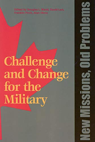 9781553390343: New Missions, Old Problems (Challenge and Change for the Military)