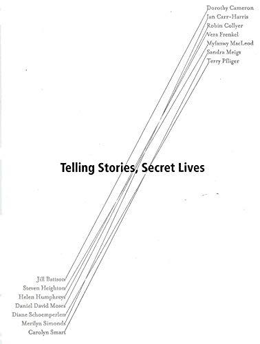 Telling Stories, Secret Lives: D. Cameron, I.