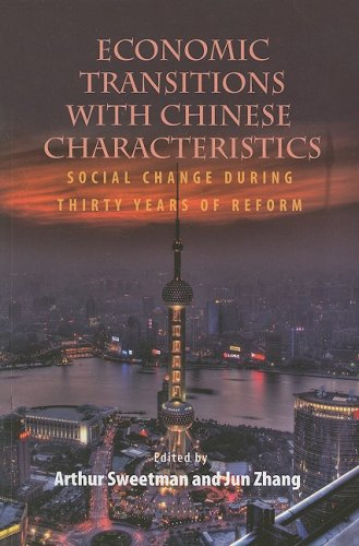 Economic Transitions with Chinese Characteristics V2: Social Change During Thirty Years of Reform (...