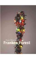 9781553392569: Don Maynard: Franken Forest