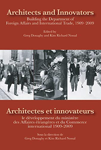 Architects and Innovators/Architectes et Innovateurs: Building the Department of Foreign and ...