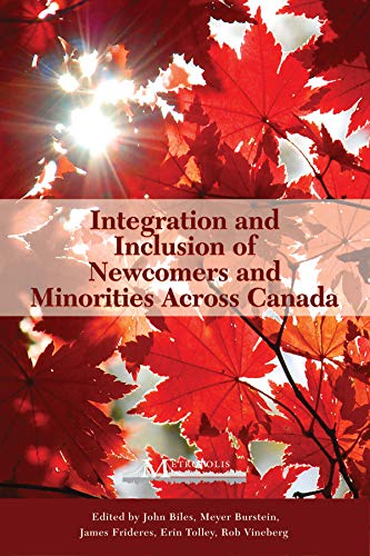 9781553392903: Integration and Inclusion of Newcomers and Minorities across Canada (Queen's Policy Studies Series)