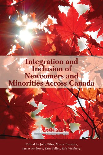 9781553392910: Integration and Inclusion of Newcomers and Minorities across Canada