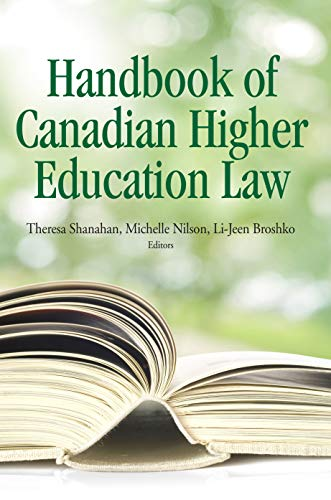 9781553394426: The Handbook of Canadian Higher Education Law (Queen's Policy Studies)