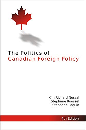 9781553394433: The Politics of Canadian Foreign Policy, 4th Edition