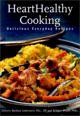 9781553560043: Heart Healthy Cooking: Delicious Everyday Recipes