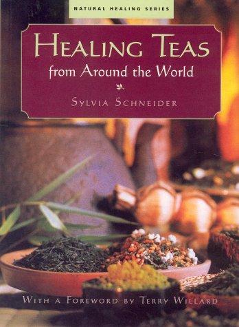 9781553560142: Healing Teas from around the World
