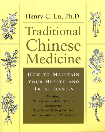 9781553560173: Traditional Chinese Medicine; an Authoritative and Comprehensive Guide