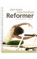 9781553608875: Stott Pilates Intermediate Reformer Manual