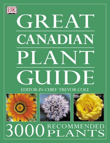 Great Canadian Plant Guide: Trevor Cole