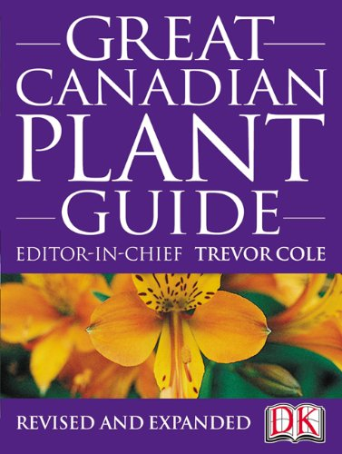 9781553630821: Great Canadian Plant Guide Revised