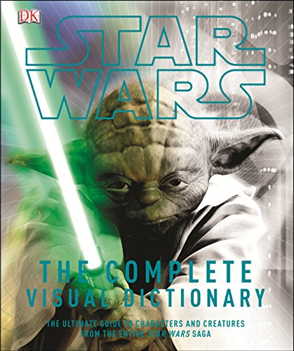 9781553631873: Star Wars: The Complete Visual Dictionary