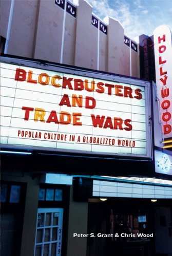 9781553650096: Blockbusters and Trade Wars: Popular Culture in a Globalized World