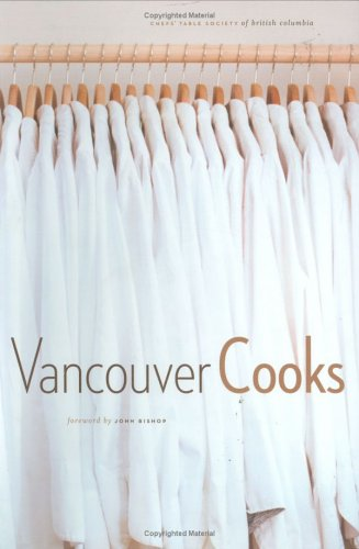 9781553650287: Vancouver Cooks