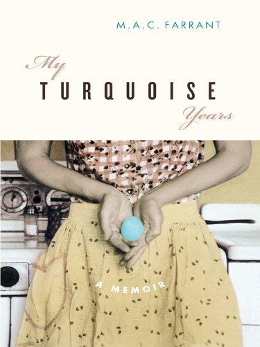 9781553650379: My Turquoise Years: A Memoir