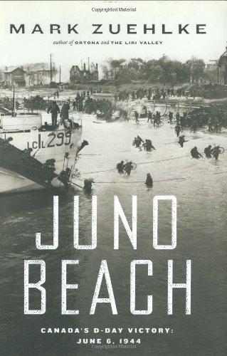 9781553650508: Juno Beach: Canada's D-Day Victory-- June 6, 1944