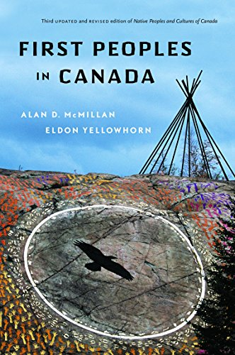 First Peoples In Canada: Alan D. McMillan,