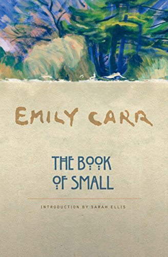 The Book of Small 9781553650553 The legendary Emily Carr was primarily a painter, but she first gained recognition as an author. She wrote seven popular, critically acclaimed books about her journeys to remote Native communities and about her life as an artist—as well as her life as a small child in Victoria at the turn of the last century. The Book of Small is a collection of 36 short stories about a childhood in a town that still had vestiges of its pioneer past. With an uncanny skill at bringing people to life, Emily Carr tells stories about her family, neighbours, friends and strangers—who run the gamut from genteel people in high society to disreputable frequenters of saloons—as well as an array of beloved pets. All are observed through the sharp eyes and ears of a young, ever-curious and irrepressible girl, and Carr's writing is a disarming combination of charm and devastating frankness. Carr's writing is vital and direct, aware and poignant, and as well regarded today as when she was first published to both critical and popular acclaim. The Book of Small has been in print ever since its publication in 1942, and, like Klee Wyck, has been read and loved by a couple of generations.