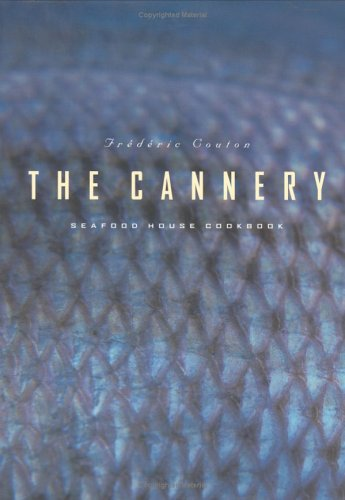The Cannery Seafood House Cookbook