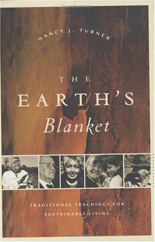 9781553650812: The Earth's Blanket: Traditional Teaching for Sustainable Living
