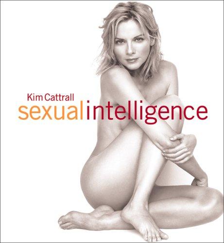 Sexual Intelligence: Kim Cattrall