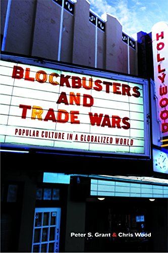 9781553651086: Blockbusters and Trade Wars: Popular Culture in A Globalized World