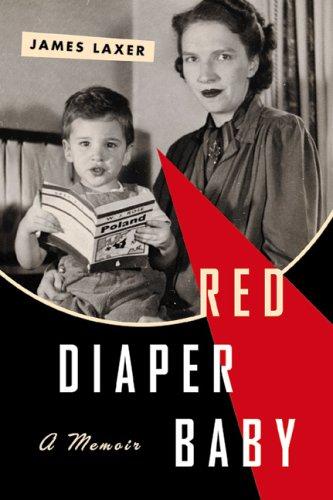 Red Diaper Baby: James Laxer