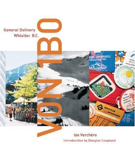 V0N 1B0: General Delivery, Whistler, BC: Verchere, Ian