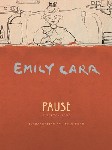 9781553652298: Pause: An Emily Carr Sketch Book