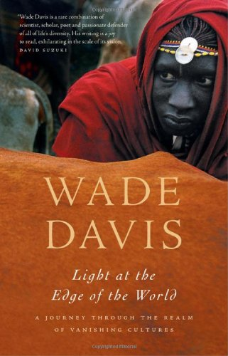 9781553652670: Light at the Edge of the World: A Journey Through the Realm of Vanishing Cultures