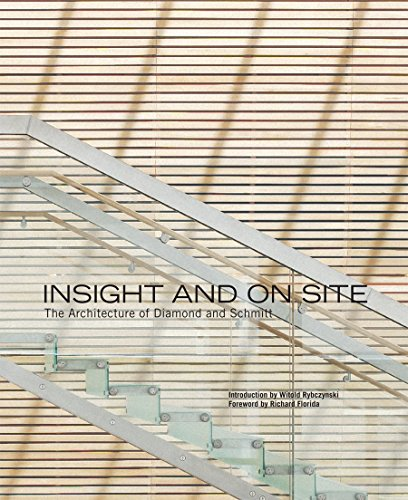 9781553652779: Insight and On Site: The Architecture of Diamond and Schmitt