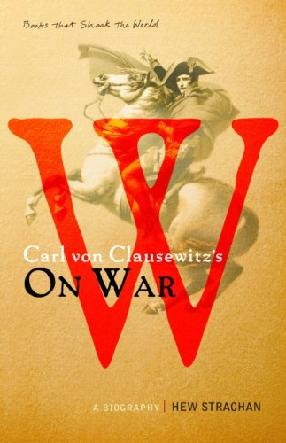 Carl Von Clausewitzs on War (1553652800) by Hew Strachan