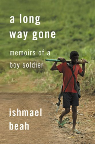 ishmael beah a long way gone A long way gone: review of a long way gone by ishmael beah, plus back-story and other interesting facts about the book.