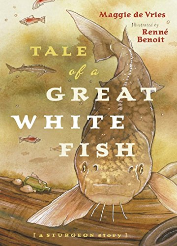 9781553653035: Tale of a Great White Fish: A Sturgeon Story
