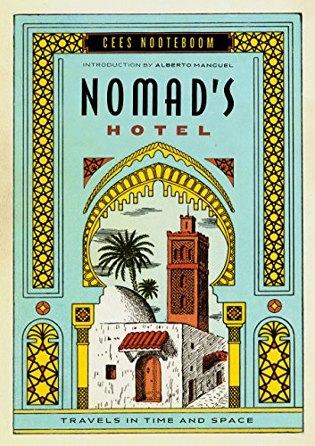 9781553653226: Nomad's Hotel : Travels in Time and Space