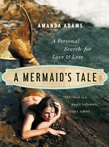A Mermaid's Tale: A Personal Search For: Amanda Adams
