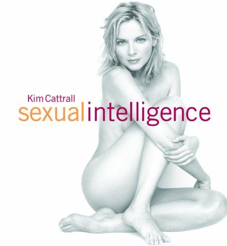 9781553654018: Kim Cattrall Sexual Intelligence