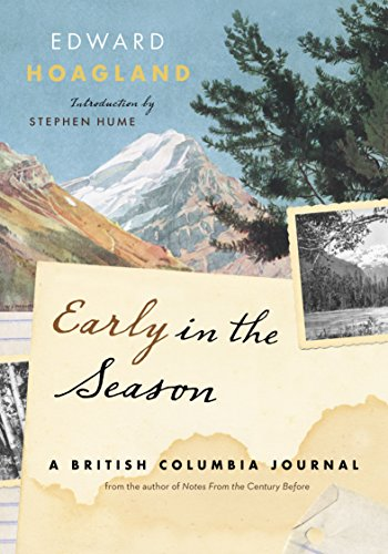 9781553654285: Early in the Season: A British Columbia Journal
