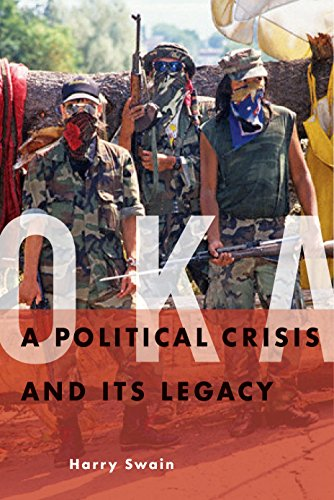 Oka: A Political Crisis and Its Legacy (Hardcover): Harry Swain