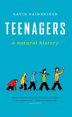 9781553654377: Teenagers: A Natural History