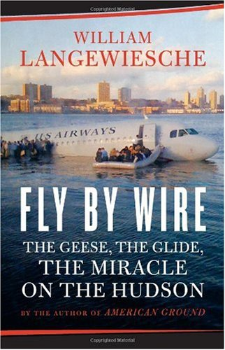 9781553655138: Fly By Wire: The Geese, The Glide , The Miracle on the Hudson