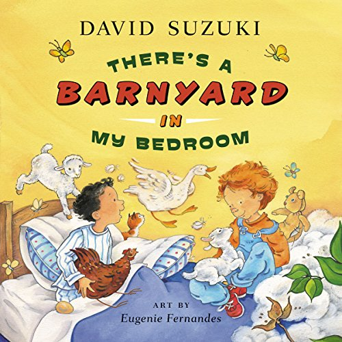 There's a Barnyard in My Bedroom (155365532X) by David Suzuki