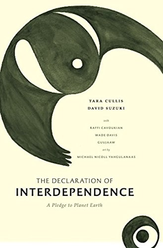 9781553655466: The Declaration of Interdependence: A Pledge to Planet Earth