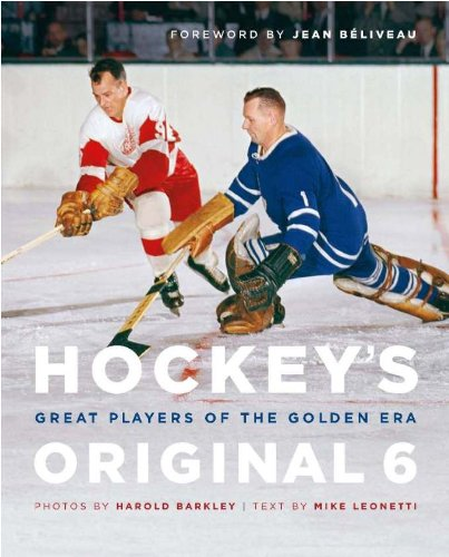 9781553655633: Hockey's Original 6: Great Players of the Golden Era