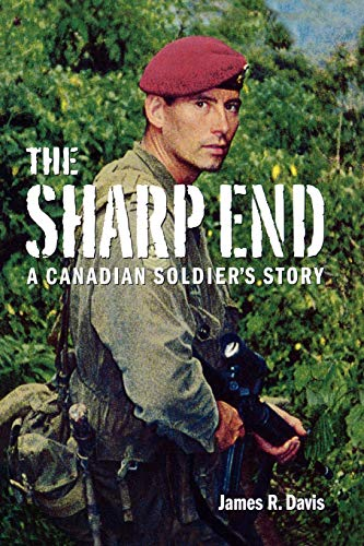 9781553657538: The Sharp End: A Canadian Soldier's Story