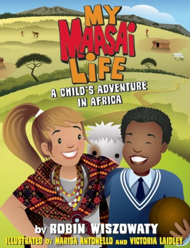 9781553658023: My Maasai Life: A Child's Adventure in Africa