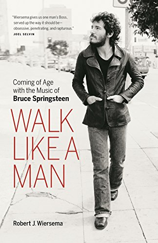 9781553658450: Walk Like a Man: Coming of Age with the Music of Bruce Springsteen
