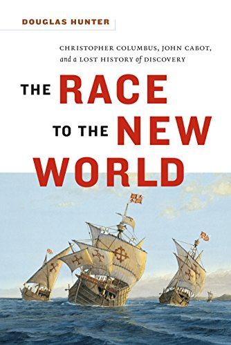 9781553658573: The Race to the New World, Christopher Colubus, John Cabot, and a Lost History of Discovery