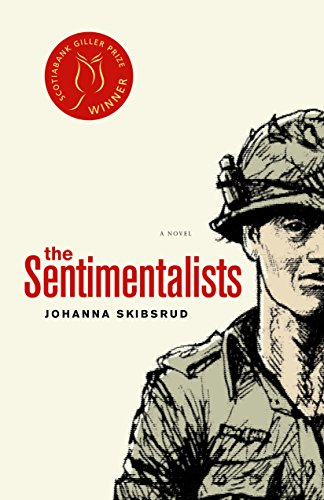 The Sentimentalists [SIGNED]: Johanna Skibsrud