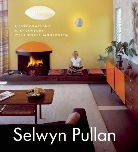 9781553659471: Selwyn Pullan: Photographing Mid-Century West Coast Modernism